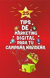 campañas seo: 25 Tips de Marketing Digital para tu Campaña Navideña