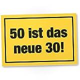 DankeDir! 50 ist Das Neue 30- Kunststoff Schild, Geschenk 50. Geburtstag, Geschenkidee Geburtstagsgeschenk Fünzigsten, Geburtstagsdeko/Partydeko / Party Zubehör/Geburtstagskarte