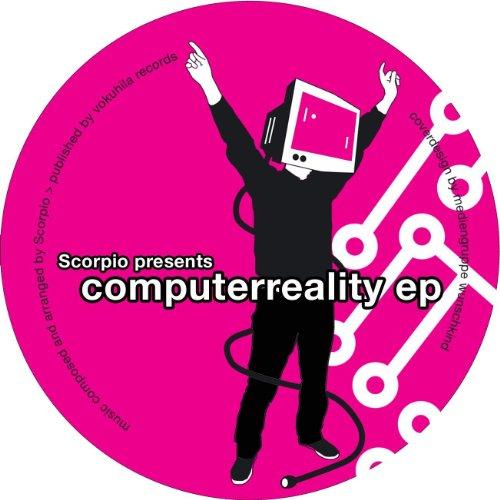 Scorpio - Computerreality EP