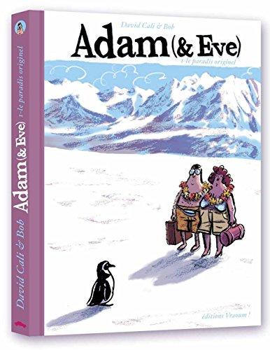 Adam (et Eve) : Le paradis perdure
