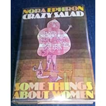 Crazy Salad: Some Things About Women