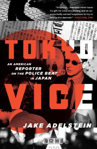 Tokyo Vice: An American Reporter on the Police Beat in Japan (Vintage Crime/Black Lizard) By Jake Adelstein par  Vintage