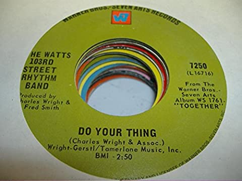 The Watts 103rd street rhythm band 45 RPM A Dance, a kiss and a song / Do your thing