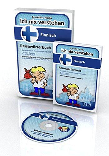Ich nix verstehen - Reisewörterbuch Finnisch: Reisewörterbuch mit 2500 wichtigen Wörtern. Finnisch-Deutsch /Deutsch-Finnisch. Mit einem Vokabeltrainer ... Mit einem Vokabeltrainer für den PC