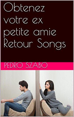 Obtenez votre ex petite amie Retour Songs por Pedro  Szabo