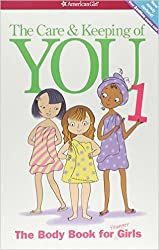 The Care and Keeping of You: The Body Book for Younger Girls, Revised Edition by Valorie Schaefer (2012-03-26)