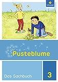 Pusteblume. Das Sachbuch - Ausgabe 2017 für Niedersachsen, Hessen, Rheinland-Pfalz und das Saarland: Schülerband 3