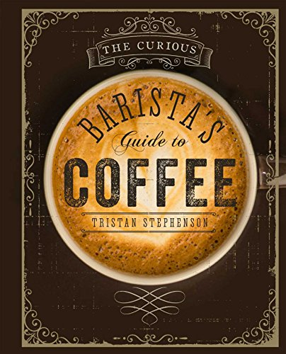 the-curious-baristas-guide-to-coffee