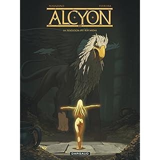 Alcyon, Tome 2 : La tentation du roi Midas