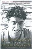 Joe DiMaggio: The Hero's Life (Touchstone Book) (English Edition)