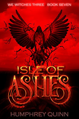 Isle of Ashes (We Witches Three Book 7) (English Edition)