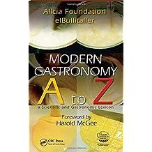Modern Gastronomy: A to Z by Ferran Adria (2009-12-21)