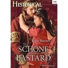 Die Schöne und der Bastard (Historical 305)
