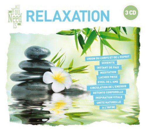 All You Need Is - Relaxation
