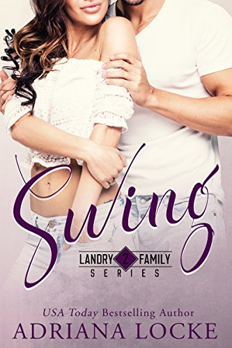 Swing (Landry Family Series  Book 2) (English Edition)