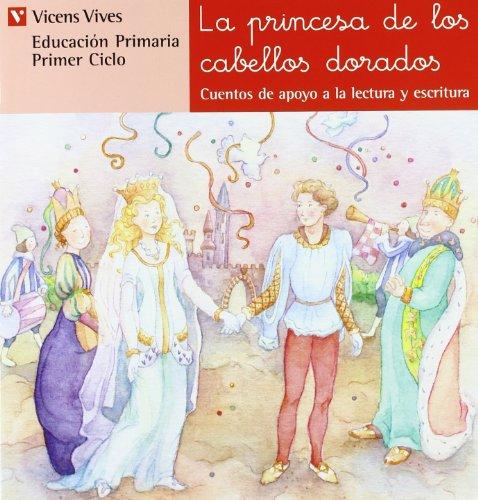 N.11 La Princesa De Cabellos Dorados (Cuentos de Apoyo. serie Roja) - 9788431629779