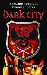 Dark City: Das Buch der Prophetie