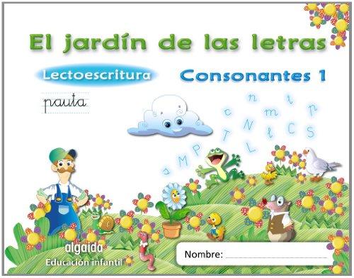 El jardín de las letras. Consonantes 1. Educación Infantil (Educación Infantil Algaida....
