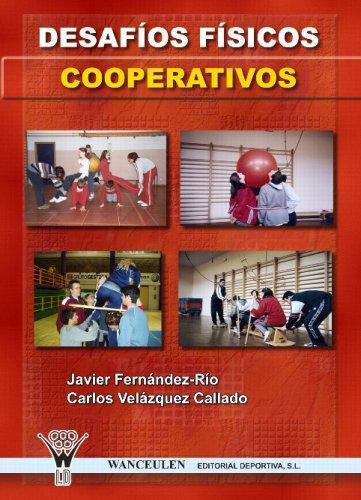 Desafio Físicos Cooperativos por Francisco Javier Fernández Río