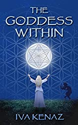 The Goddess Within (English Edition)