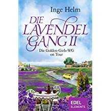 Die Lavendelgang II: Die Golden-Girls-WG on Tour
