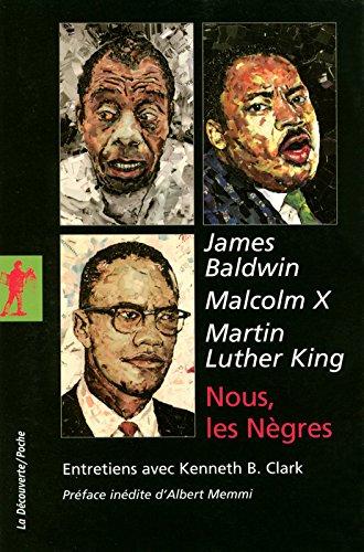 Nous, les Nègres (La Découverte/Poche) por Malcolm X