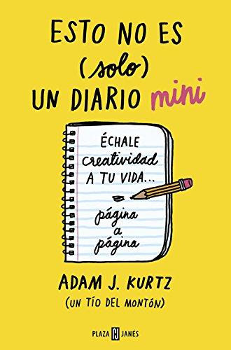 Esto no es (solo) un diario mini: Échale creatividad a tu vida... página a página (OBRAS DIVERSAS)