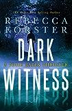 Dark Witness: A Josie Bates Thriller (The Witness Series Book 7) (English Edition)
