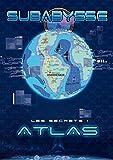 Subabysse - L'atlas