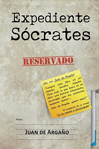 Expediente Sócrates: Volume 2 (Universo Grillo) por Juan de Argaño