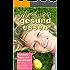Wirklich gesund essen: Hunderte Tipps und Anregungen für eine gesunde Ernährung (Best of feminin & fit 13)