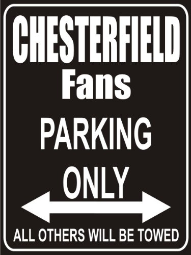 INDIGOS UG - Parkplatz - Parking Only Chesterfield Fans - Parkplatzschild