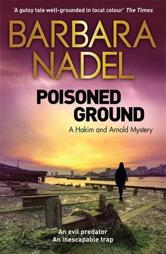 Poisoned Ground: A Hakim and Arnold Mystery (Hakim & Arnold Mystery 3)