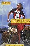 Telecharger Livres Le Chant des Roues Sept ans a velo autour du monde (PDF,EPUB,MOBI) gratuits en Francaise