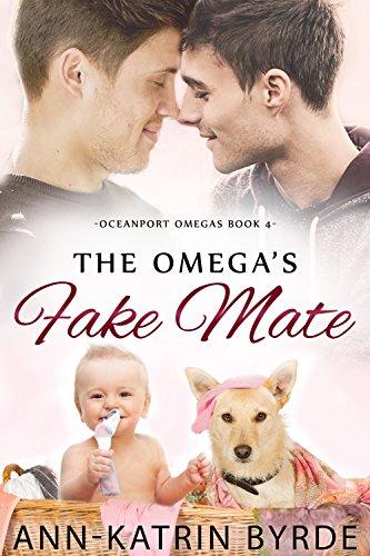 The Omega's Fake Mate (Oceanport Omegas Book 4) (English Edition)