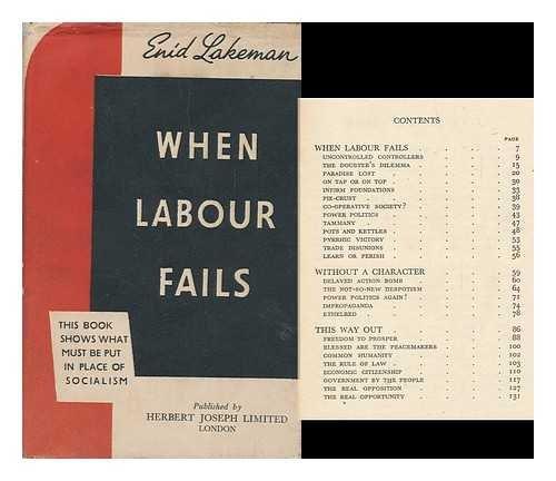 When Labour Fails / by Enid Lakeman