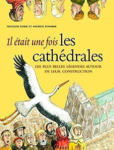 """Afficher """"Il était une fois les cathédrales"""""""