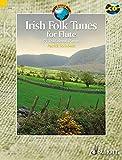 Irish Folk Tunes for Flute: 71 Traditional Pieces. Flöte. Ausgabe mit CD. (Schott World Music)