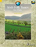 Irish Folk Tunes for Flute: 71 Traditional Pieces. Flöte. Ausgabe mit CD. (Schott World Music)