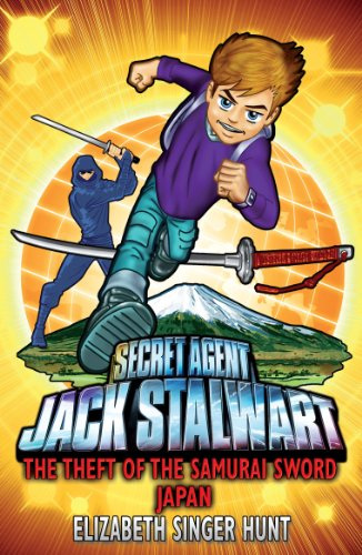 Jack Stalwart: The Theft of the Samurai Sword: Japan: Book 11 (English Edition)