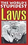 The World's Stupidest Laws by David Crombie (2005-09-08) - David Crombie