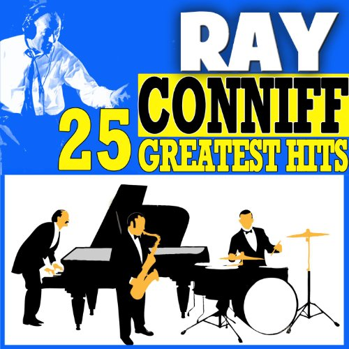Ray Conniff 25 Greatest Hits