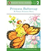 By Lewison, Wendy Cheyette [ Princess Buttercup: A Flower Princess Story (All Aboard Reading - Level 1 (Quality)) ] [ PRINCESS BUTTERCUP: A FLOWER PRINCESS STORY (ALL ABOARD READING - LEVEL 1 (QUALITY)) ] Mar - 2001 { Paperback }