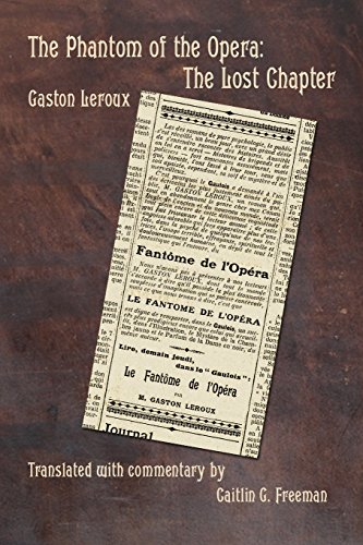 The Phantom of the Opera: The Lost Chapter por Gaston Leroux