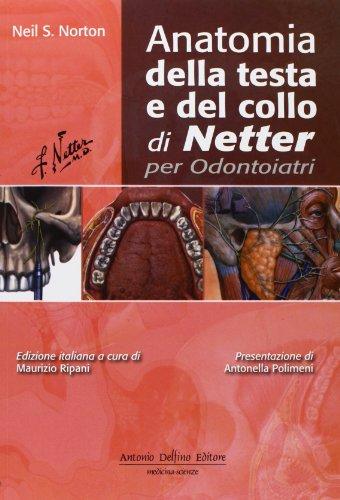Anatomia della testa e del collo di Netter per odontoiatri