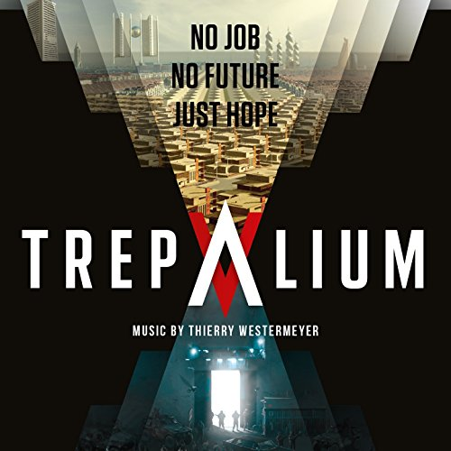 Trepalium (Original Motion Picture Soundtrack)