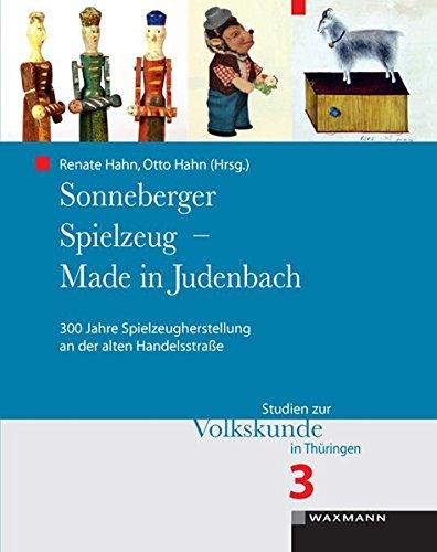 Sonneberger Spielzeug - Made in Judenbach: 300 Jahre, gebraucht gebraucht kaufen  Wird an jeden Ort in Deutschland