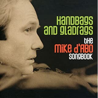 Handbags & Gladrags - The Mike D'Abo Songbook