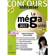 Le Méga Guide 2017 Concours infirmier: Rentrer en IFSI Écrit et Oral Avec livret d'entraînement détachable