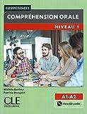 Compréhension orale 1: Niveau A1/A2 - 2ème édition. Buch + Audio-CD